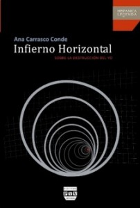 Ana Carrasco, Infierno horizontal