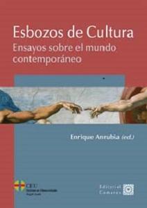 Enrique Anrubia, Esbozo de cultura